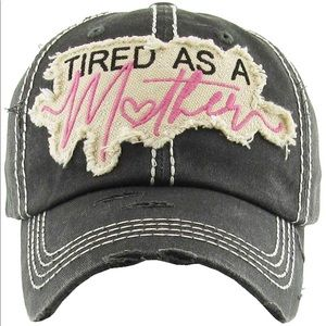 Accessories - Tired as a mother baseball hat